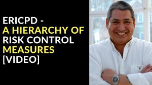 ERICPD - A Hierarchy of Risk Control Measures [Video]