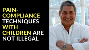 Pain Compliance Techniques With Children Are Not Illegal
