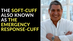 The Soft-Cuff also known as The Emergency Response Cuff