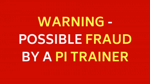 WARNING - POSSIBLE FRAUD BY A PI TRAINER