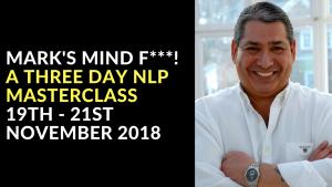 Marks Mind F___ - Three Day NLP Masterclass