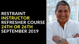 RESTRAINT INSTRUCTOR REFRESHER COURSE 24TH OR 26TH SEPTEMBER 2019