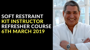 SOFT RESTRAINT KIT INSTRUCTOR REFRESHER COURSE 6TH MARCH 2019