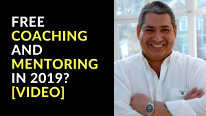 FREE COACHING AND MENTORING IN 2019_ [VIDEO]