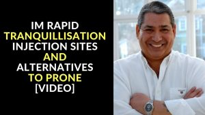 IM Rapid Tranquilisation Injection Sites and Alternatives to Prone [Video]