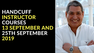 HANDCUFF INSTRUCTOR COURSES 13 SEPTEMBER AND 25TH SEPTEMBER 2019
