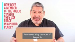 How Does a Lay Member of The Public Stand if They Use Force in A Public Place To Prevent Another Person Seriously Injuring or Killing Themselves or Others [Video]