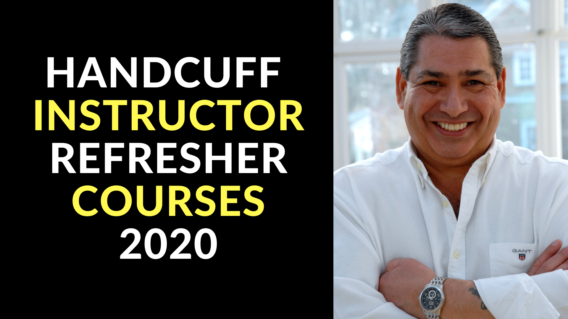 HANDCUFF INSTRUCTOR REFRESHER COURSES 2020