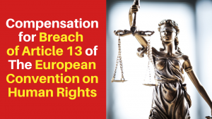 Compensation for Breach of Article 13 of The European Convention on Human Rights