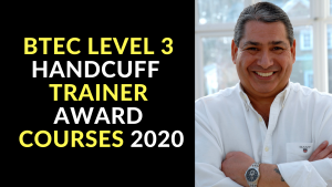 HANDCUFF TRAINER AWARD COURSES 2020