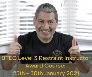 BTEC Level 3 Restraint Instructor Award Course January 2021