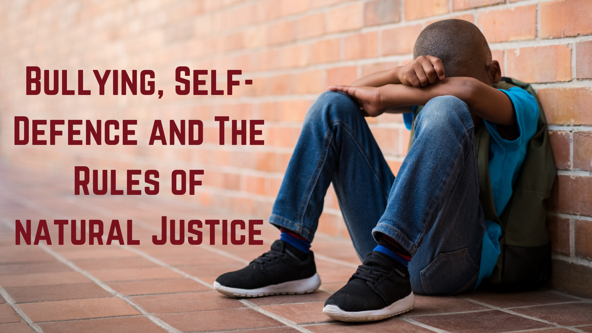 Bullying, Self-Defence and The Rules of Natural Justice
