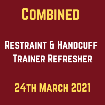 Combined Restraint & Handcuff Trainer Refresher 24th March