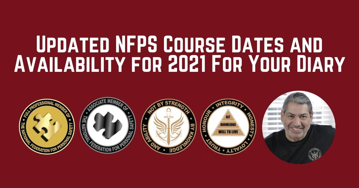 Updated NFPS Course Dates and Availability for 2021 For Your Diary