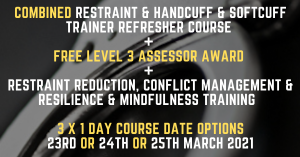 Combined Restraint & Handcuff & Softcuff Trainer Refresher Course Options 23rd, 24th or 25th March 2021 (2)