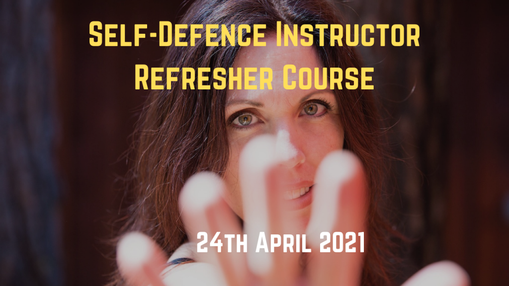 Self Defence Instructor Refresher Course