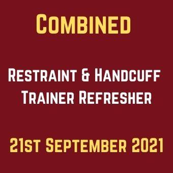 21st September Restraint & Handcuff Trainer Refresher
