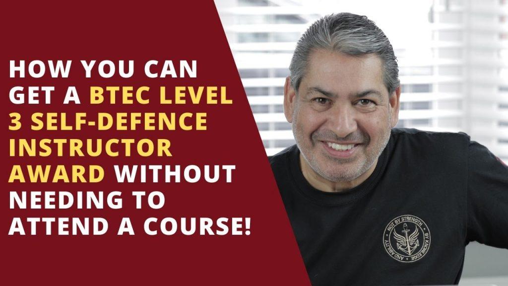 BTEC Level 3 Self Defense Instructor Award Course Online